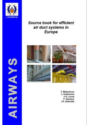 SOURCE BOOK FOR EFFICIENT AIR DUCT SYSTEMS IN EUROPE