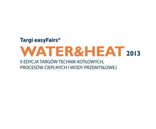 Targi easyFairs® WATER&HEAT 2013